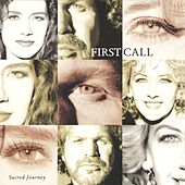 Sacred Journey by First Call