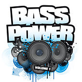 Bass Power Volume 1 by Various Artists