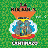 La Rockola Cantinazo, Vol. 3 by Various Artists