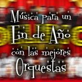 Música para un Fin de Año Con las Mejores Orquestas by Various Artists
