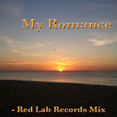 My Romance: Red Lab Records Mix by Various Artists