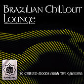 Brazilian Chillout Lounge by Various Artists