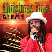 Christmas Time - Single by Carl Dawkins