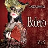 Classical Romance: Bolero, Vol. 9 von Various Artists