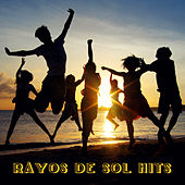 Rayos de Sol Hits by Various Artists