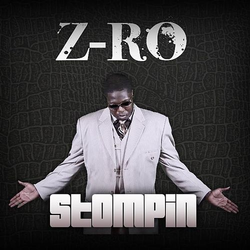 Stompin by Z-Ro