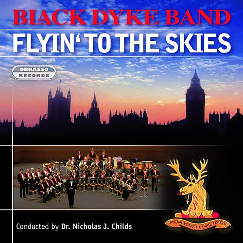 Flyin' to the Skies by Black Dyke Band