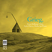 Grieg: From Holbergs Time, Op. 40, Lyric Pieces & Works for Piano by Hakon Austbo