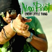 Every Little Thing -Single by Maxi Priest