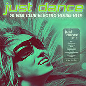 Just Dance 2014 - 50 EDM Club Electro House Hits by Various Artists
