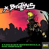 I Love My Sensimilla EP. by The Brains