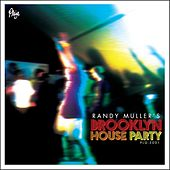 Randy Muller's Brooklyn House Party by Various Artists