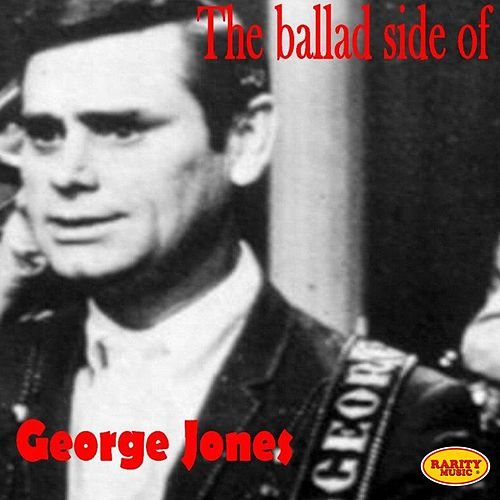 The Ballad Side of George Jones by George Jones