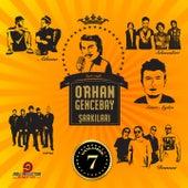 Orhan Gencebay Şarkıları, Vol. 7 by Various Artists