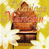 Mariage Marocain by Various Artists