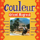 Couleur Orient-Maghreb by Various Artists