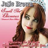 Smell the Glamour - The Tiara Edition by Julie Brown