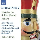 STRAVINSKY: Histoire du Soldat Suite / Renard (Stravinsky, Vol. 7) by Various Artists