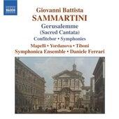 SAMMARTINI: Gerusalemme sconoscente ingrata / Confitebor / Symphonies by Various Artists