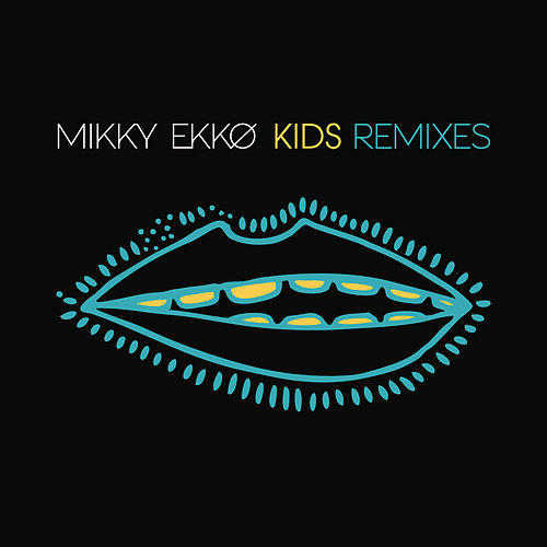 Kids Remix EP by Mikky Ekko