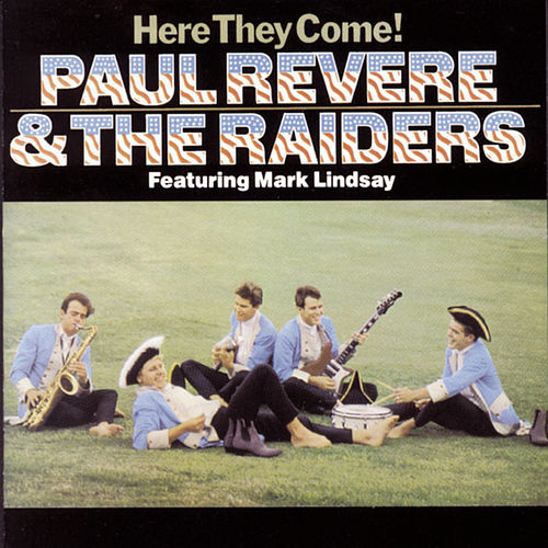 Here They Come! by Paul Revere & the Raiders