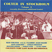 Colyer in Stockholm, Vol. 2 by Ken Colyer