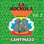 La Rockola Cantinazo, Vol. 2 by Various Artists