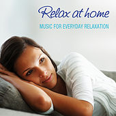 Relax at Home by Various Artists