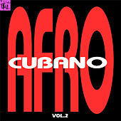 Afrocubano, Vol.2 by Various Artists