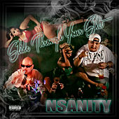 Slide Through Your Sh*t by Nsanity