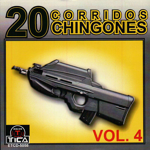 20 Corridos Chingones vol.4 by Various Artists