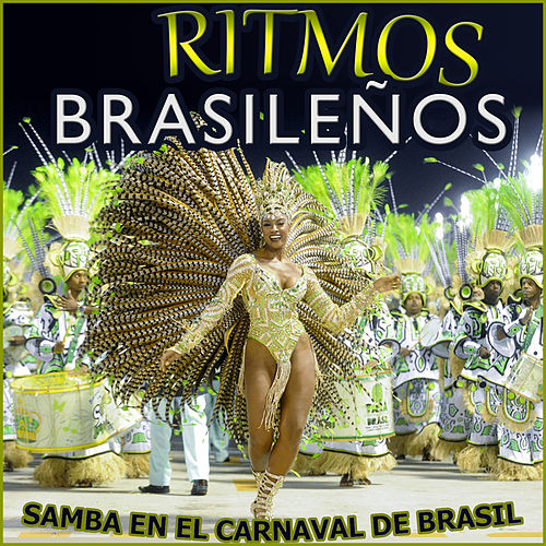 Samba en el Carnaval de Brasil. Ritmos Brasileños by Various Artists