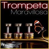 La Trompeta Maravillosa. 20 Éxitos by Various Artists