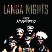 Langa Nights: The Best of Amampondo by Amampondo