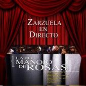 Zarzuela en Directo: La del Manojo de Rosas by Coro del Festival de Ópera de las Palmas de Gran Canaria