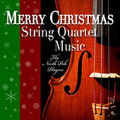 Merry Christmas String Quartet Music by The North Pole Players