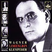 Wagner: Lohengrin (Selection) by Otto Klemperer