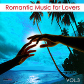 Romantic Music For Lovers, Vol. 3 by Various Artists