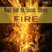 Music With Sounds Scenery - Fire by Unspecified