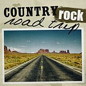 Country Rock Road Trip von Various Artists