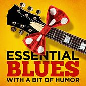 Essential Blues - With A Bit of Humor by Various Artists