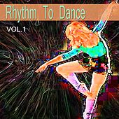 Rhythm to Dance, Vol. 1 by Various Artists