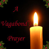 A Vagabond's Prayer von Various Artists