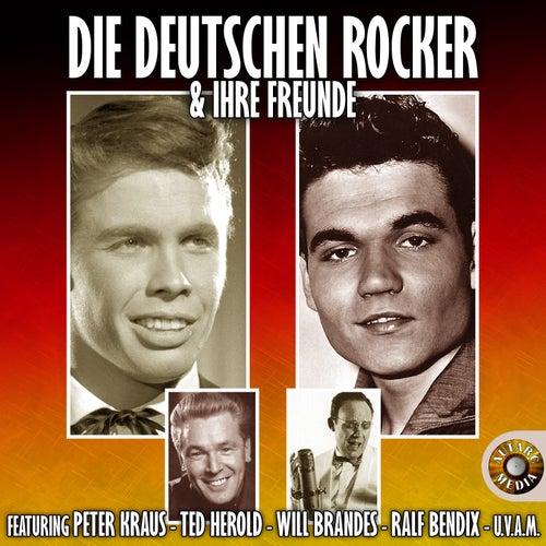 Die Deutschen Rocker & Ihre Freunde by Various Artists