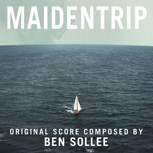 Maidentrip (Original Motion Picture Score) by Ben Sollee