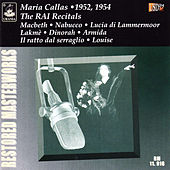 Maria Callas: The RAI Recitals 1952 - 1954 by Maria Callas