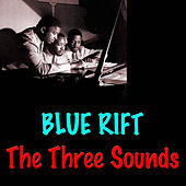 Blue Rift by The Three Sounds