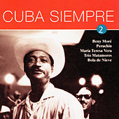 Cuba Siempre Vol. 2 by Various Artists