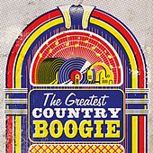 The Greatest Country Boogie by Various Artists