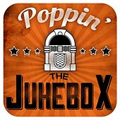 Poppin' The Jukebox by Various Artists